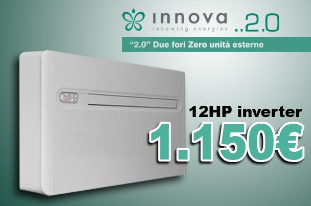 Condizionatore Monoblocco Senza Motore Esterno Innova 2.0 12hp Inverter  Offerta A Prezzo Di Ingrosso